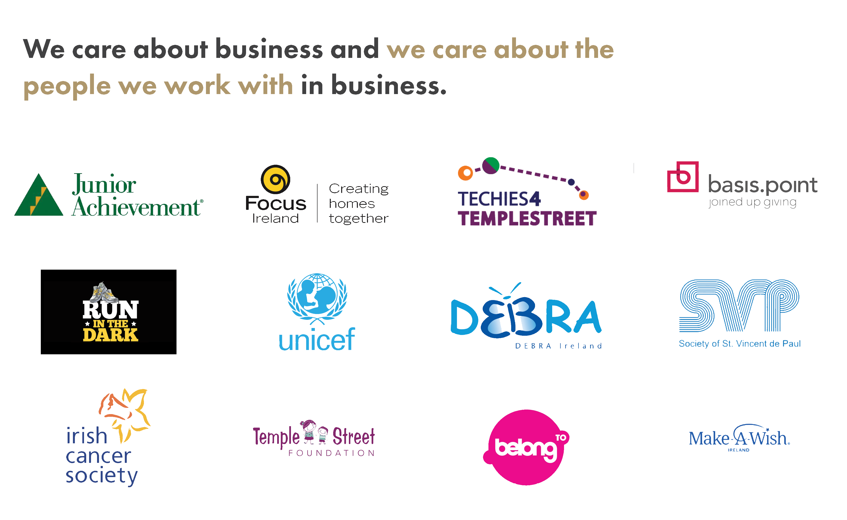 We care about business and we care about the people we work with in business