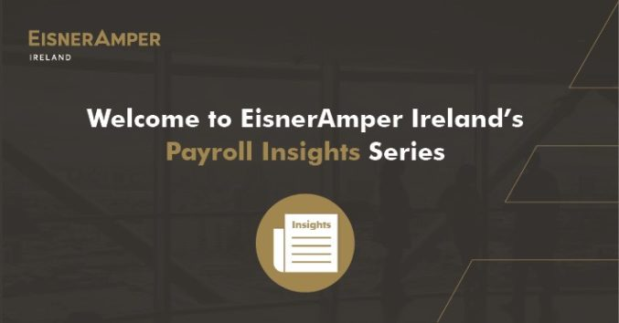 Payroll Insights Series Image | Financial Services | EisnerAmper Ireland