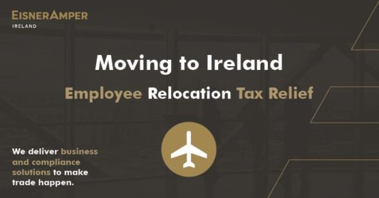 Employee Relocation Tax Relief - Moving to Ireland Image | EisnerAmper Ireland