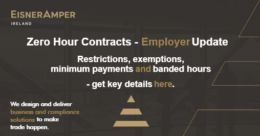 Zero Hour Contracts Employer Update Image | Payroll Services | Financial Services | EisnerAmper Ireland